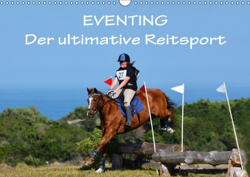 Eventing - Der ultimative ReitsportCH-Version  (Wandkalender 2017 DIN A3 quer) - Coverbild