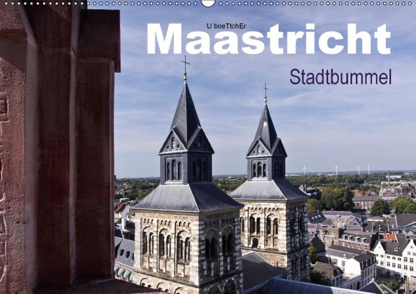 Maastricht - Stadtbummel (Wandkalender 2017 DIN A2 quer) - Coverbild
