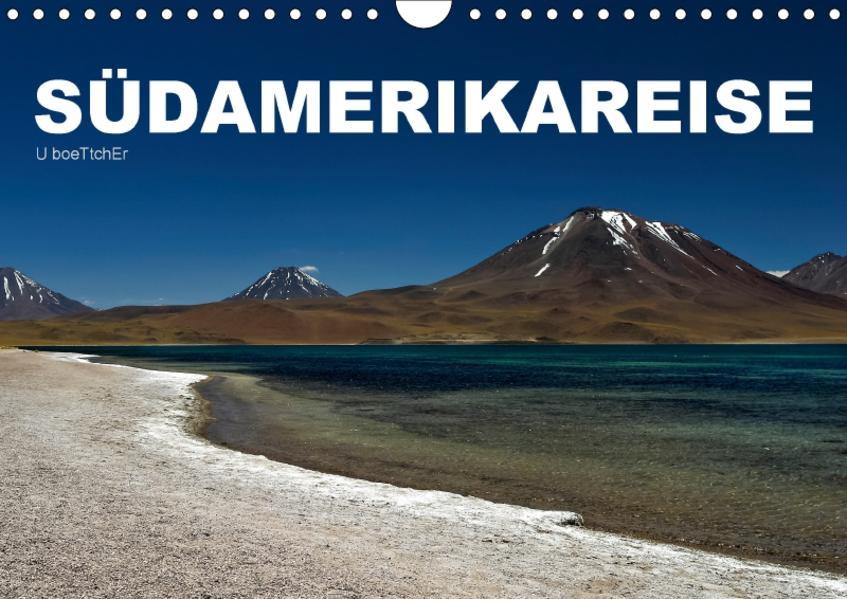 Südamerikareise (Wandkalender 2017 DIN A4 quer) - Coverbild