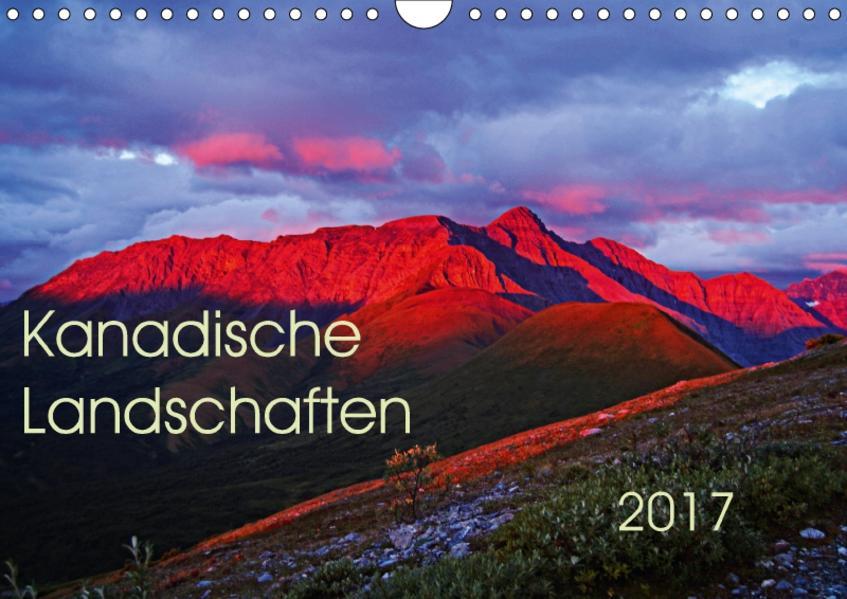 Kanadische Landschaften 2017 (Wandkalender 2017 DIN A4 quer) - Coverbild