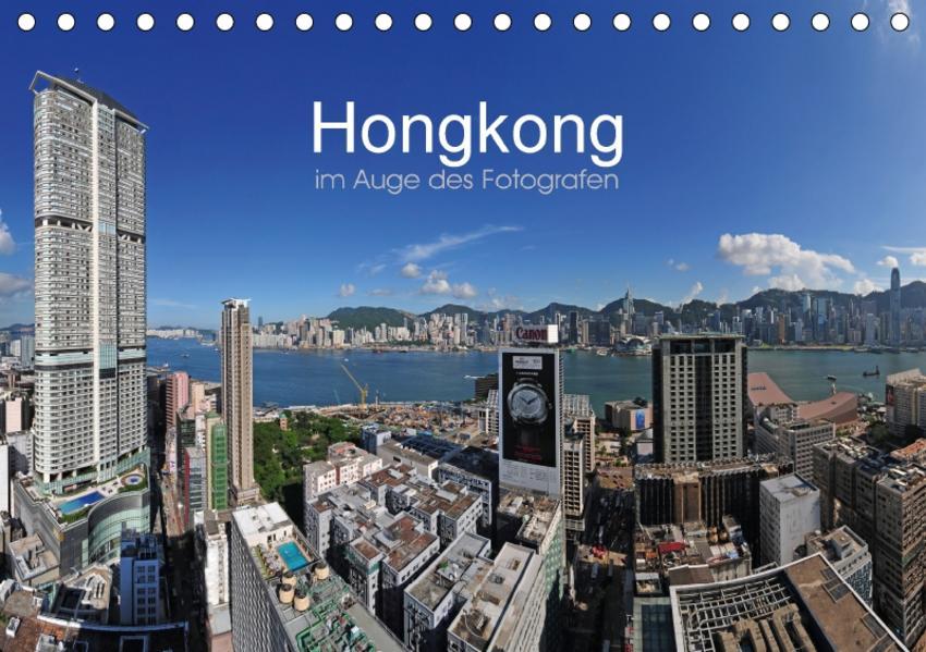 Hongkong im Auge des Fotografen (Tischkalender 2017 DIN A5 quer) - Coverbild