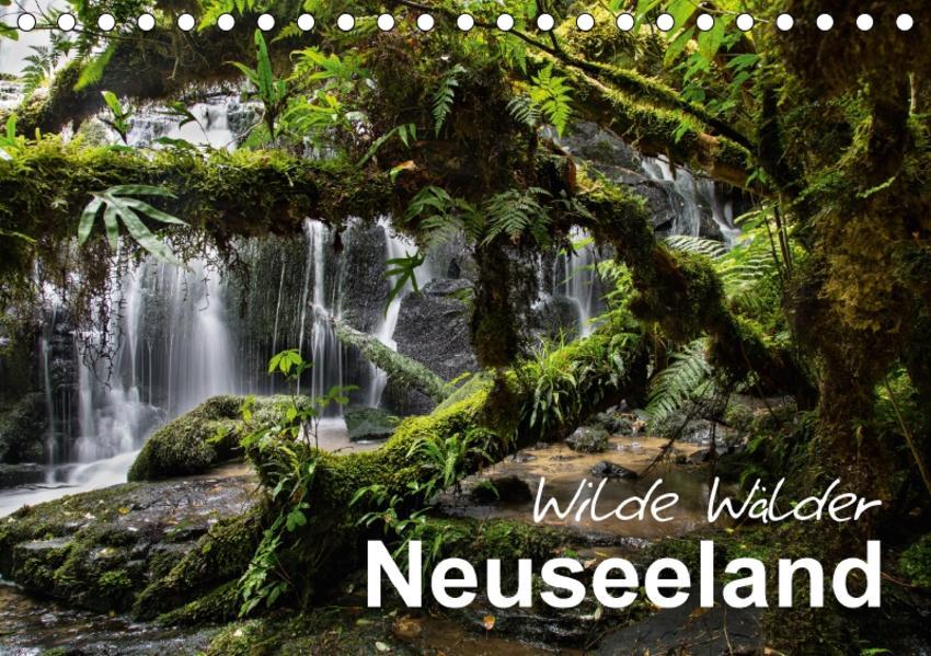 Neuseeland - Wilde Wälder (Tischkalender 2017 DIN A5 quer) - Coverbild