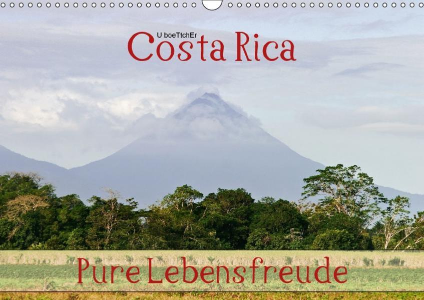 Costa Rica - Pure Lebensfreude (Wandkalender 2017 DIN A3 quer) - Coverbild