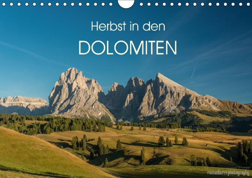 Herbst in den Dolomiten (Wandkalender 2017 DIN A4 quer) - Coverbild