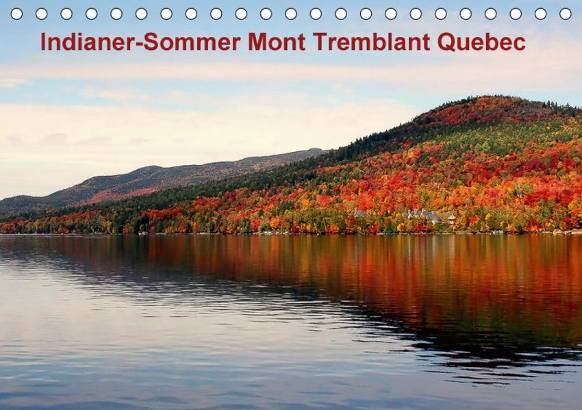 Indianer-Sommer Mont Tremblant Quebec (Tischkalender 2017 DIN A5 quer) - Coverbild