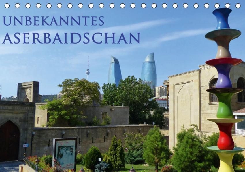 Unbekanntes Aserbaidschan (Tischkalender 2017 DIN A5 quer) - Coverbild
