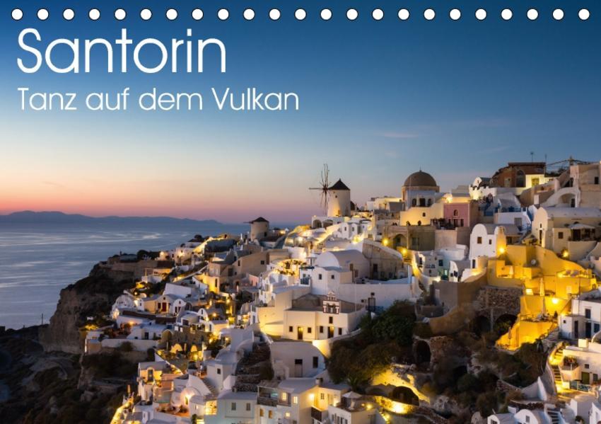Santorin - Tanz auf dem Vulkan (Tischkalender 2017 DIN A5 quer) - Coverbild
