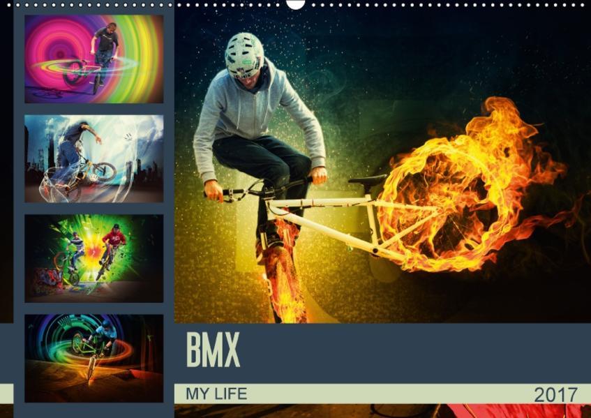 BMX My Life (Wandkalender 2017 DIN A2 quer) - Coverbild