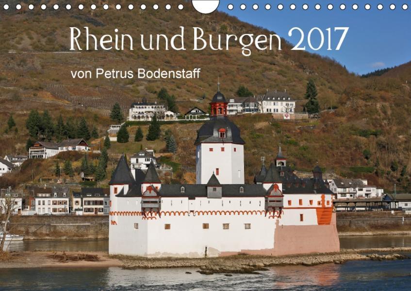 Rhein und Burgen (Wandkalender 2017 DIN A4 quer) - Coverbild