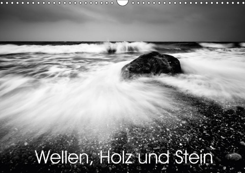 Wellen, Holz und Stein (Wandkalender 2017 DIN A3 quer) - Coverbild