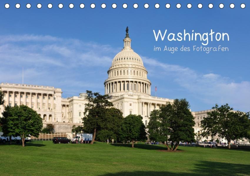 Washington im Auge des Fotografen (Tischkalender 2017 DIN A5 quer) - Coverbild