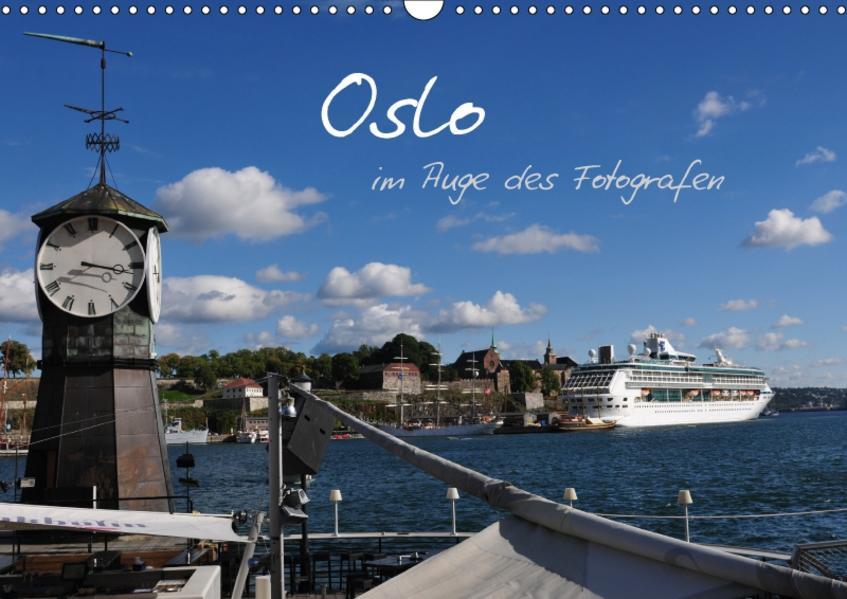 Oslo im Auge des Fotografen (Wandkalender 2017 DIN A3 quer) - Coverbild