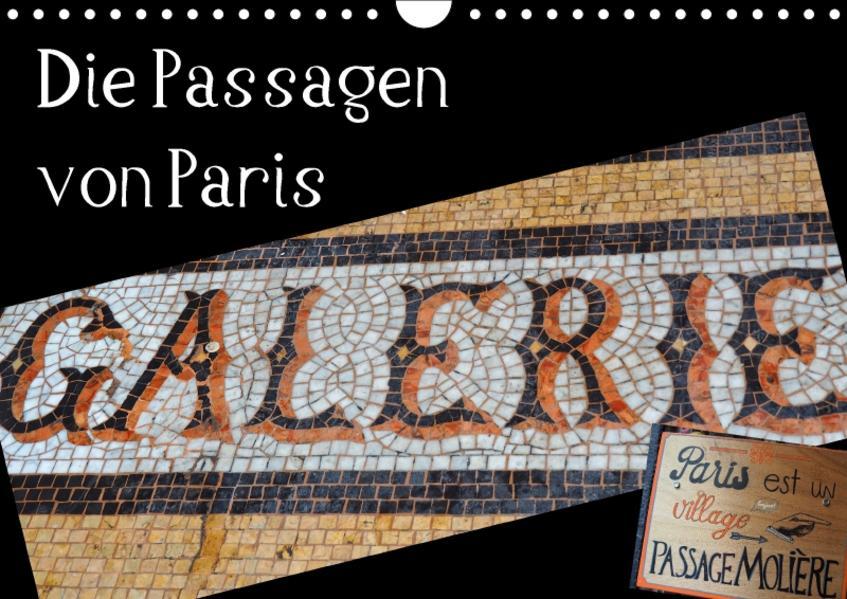 Die Passagen von Paris (Wandkalender 2017 DIN A4 quer) - Coverbild