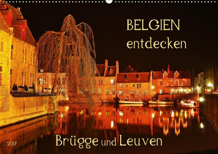 Belgien entdecken - Brügge und Leuven (Wandkalender 2017 DIN A2 quer) - Coverbild