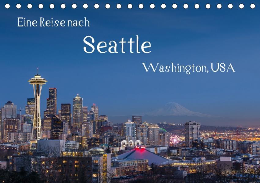 Eine Reise nach Seattle (Tischkalender 2017 DIN A5 quer) - Coverbild