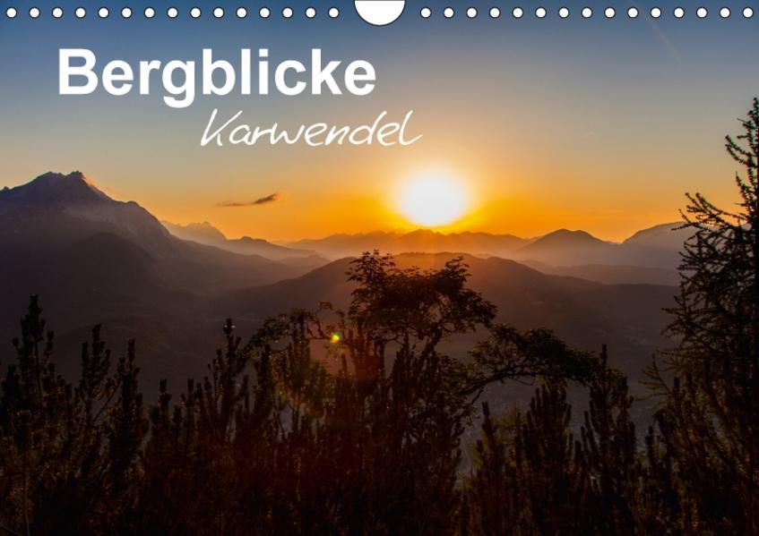Bergblicke - Karwendel (Wandkalender 2017 DIN A4 quer) - Coverbild