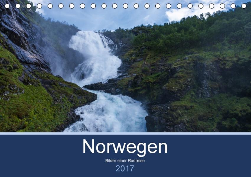 Norwegen 2017 - Bilder einer Radreise (Tischkalender 2017 DIN A5 quer) - Coverbild