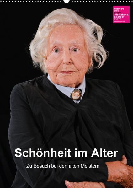 Schönheit im Alter - Zu Besuch bei den alten Meistern (Wandkalender 2017 DIN A2 hoch) - Coverbild