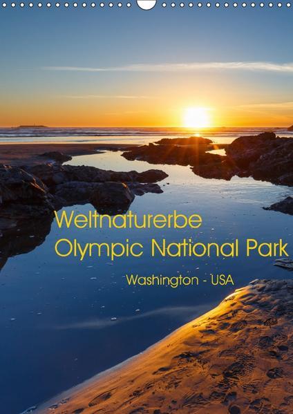 Weltnaturerbe Olympic National Park (Wandkalender 2017 DIN A3 hoch) - Coverbild