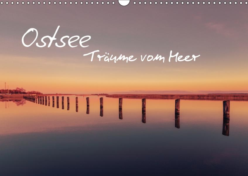 Ostsee - Träume vom Meer (Wandkalender 2017 DIN A3 quer) - Coverbild