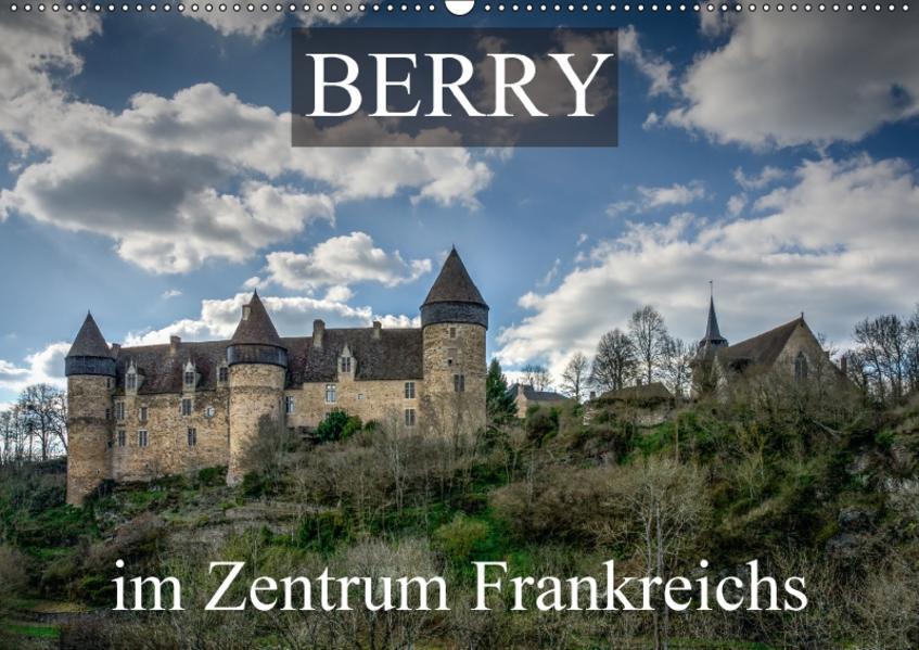 Berry, im Zentrum FrankreichsCH-Version  (Wandkalender 2017 DIN A2 quer) - Coverbild
