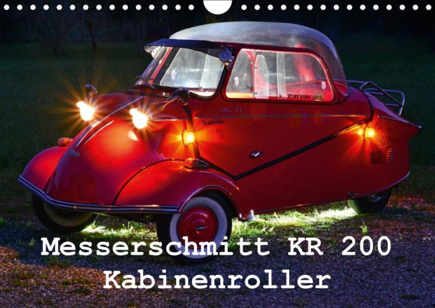 Messerschmitt KR 200 Kabinenroller (Wandkalender 2017 DIN A4 quer) - Coverbild