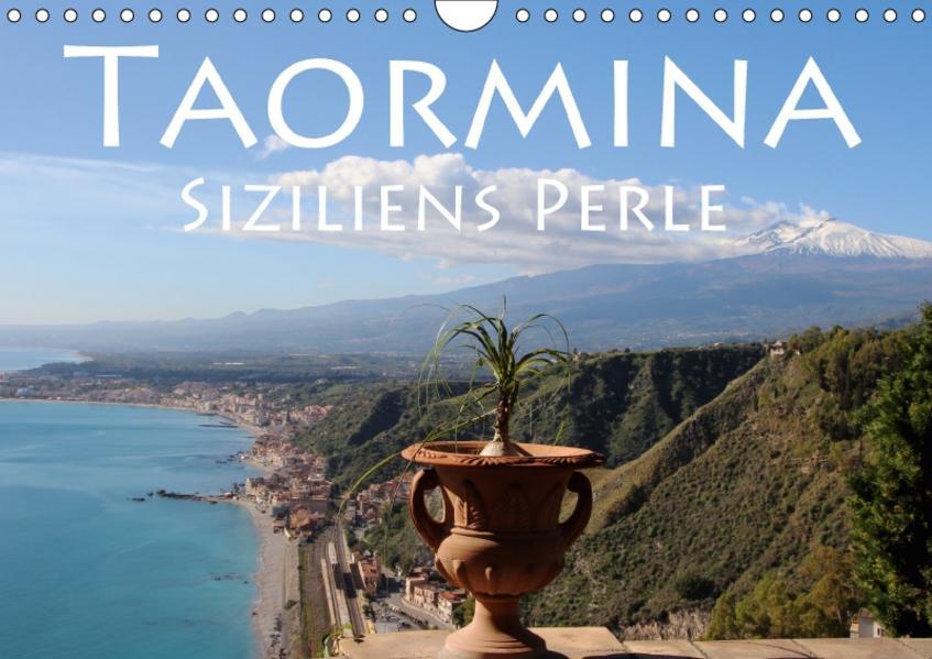 Taormina Siziliens Perle (Wandkalender 2017 DIN A4 quer) - Coverbild