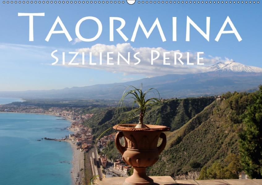 Taormina Siziliens Perle (Wandkalender 2017 DIN A2 quer) - Coverbild