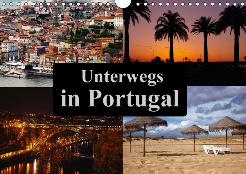 Unterwegs in Portugal (Wandkalender 2017 DIN A4 quer) - Coverbild