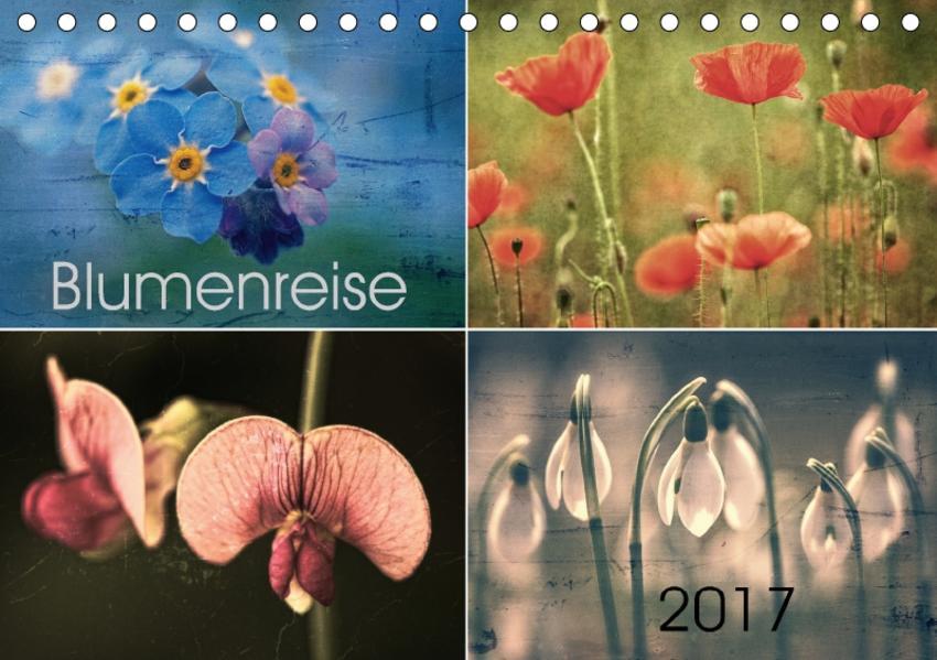 Blumenreise 2017 (Tischkalender 2017 DIN A5 quer) - Coverbild