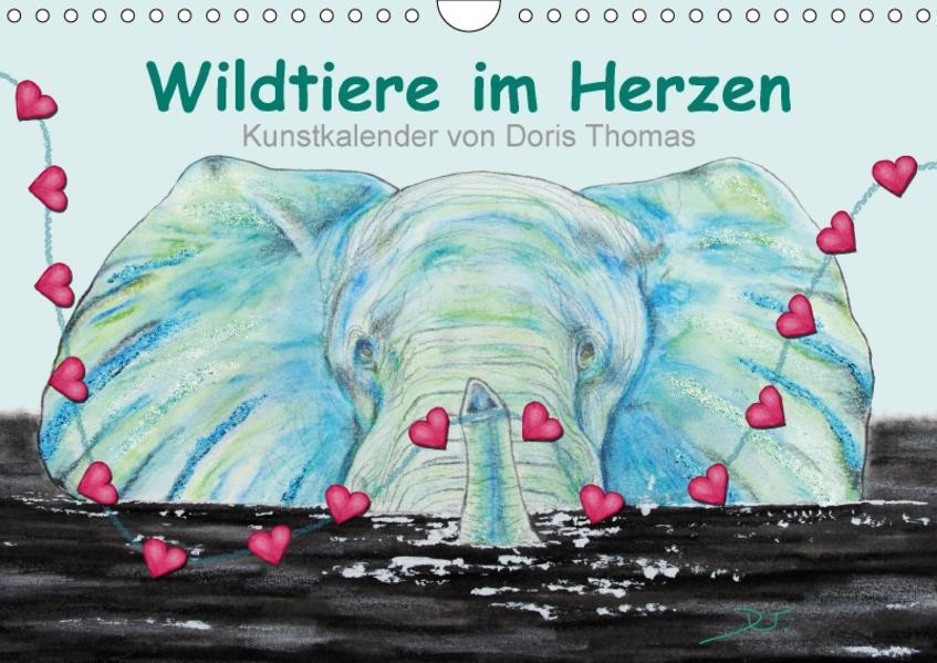 Wildtiere im Herzen (Wandkalender 2017 DIN A4 quer) - Coverbild