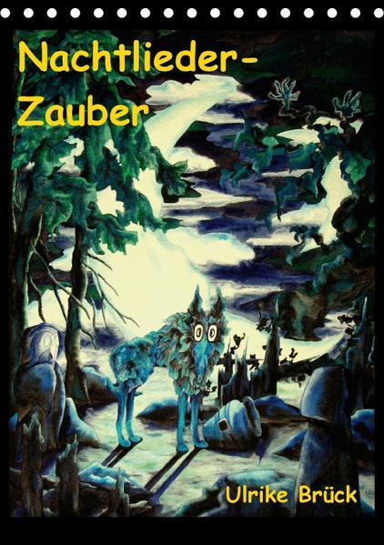 Nachtlieder-Zauber (Tischkalender 2017 DIN A5 hoch) - Coverbild