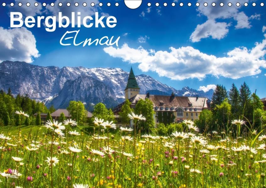 Bergblicke - Elmau (Wandkalender 2017 DIN A4 quer) - Coverbild