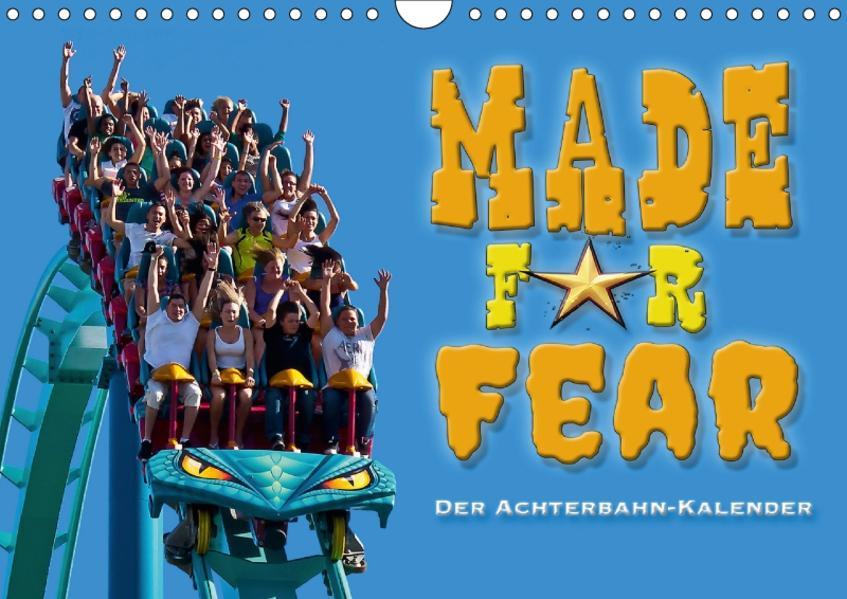 Made for Fear - Der Achterbahnkalender (Wandkalender 2017 DIN A4 quer) - Coverbild