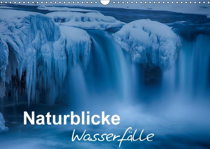 Naturblicke - Wasserfälle (Wandkalender 2017 DIN A3 quer) - Coverbild