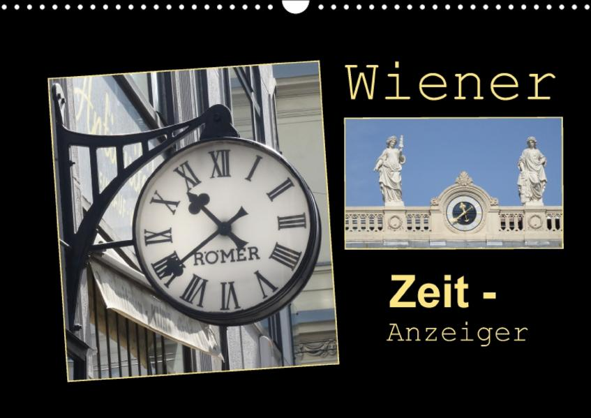 Wiener Zeit-Anzeiger (Wandkalender 2017 DIN A3 quer) - Coverbild