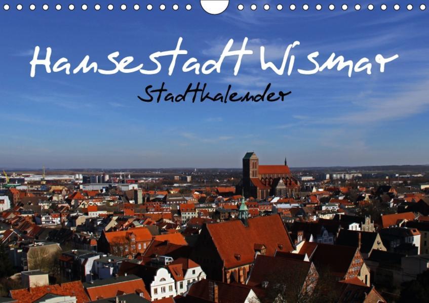 Stadtkalender Hansestadt Wismar (Wandkalender 2017 DIN A4 quer) - Coverbild
