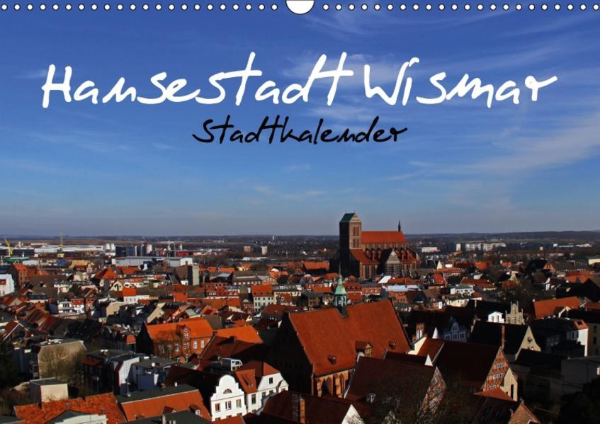 Stadtkalender Hansestadt Wismar (Wandkalender 2017 DIN A3 quer) - Coverbild