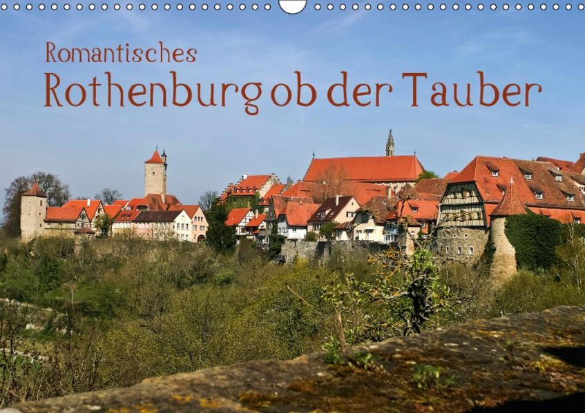 Romantisches Rothenburg ob der Tauber (Wandkalender 2017 DIN A3 quer) - Coverbild
