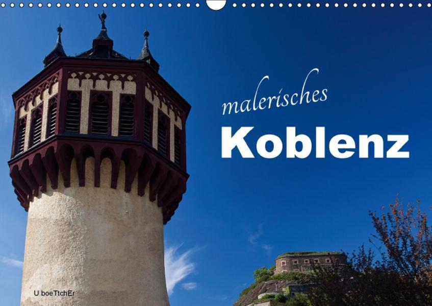 Malerisches Koblenz (Wandkalender 2017 DIN A3 quer) - Coverbild