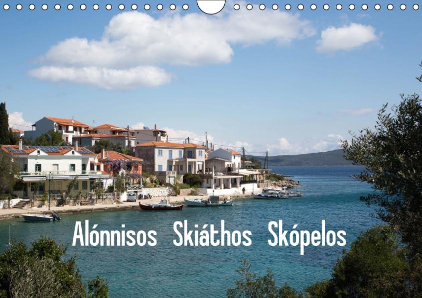 Alónnisos, Skiáthos, Skópelos (Wandkalender 2017 DIN A4 quer) - Coverbild