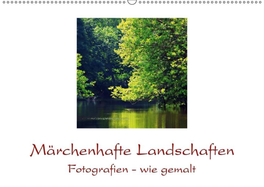 Märchenhafte Landschaften (Wandkalender 2017 DIN A2 quer) - Coverbild