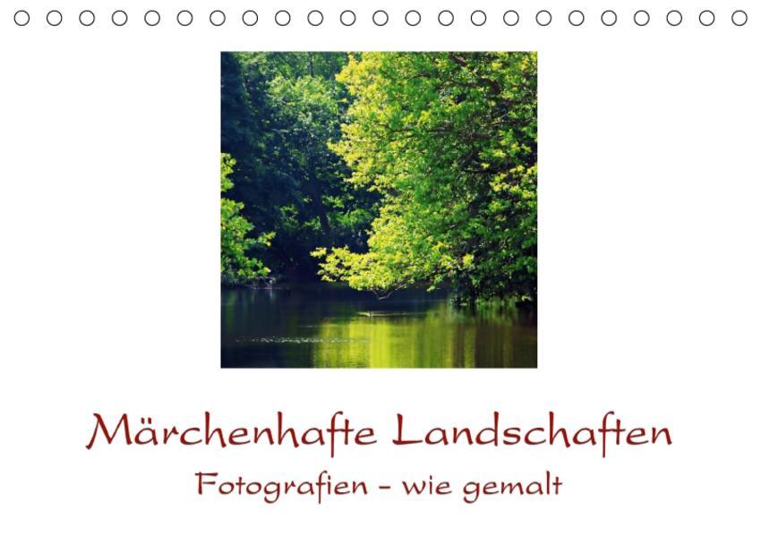 Märchenhafte Landschaften (Tischkalender 2017 DIN A5 quer) - Coverbild