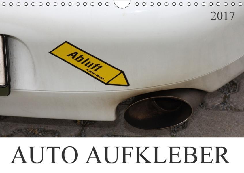 AUTO AUFKLEBER (Wandkalender 2017 DIN A4 quer) - Coverbild