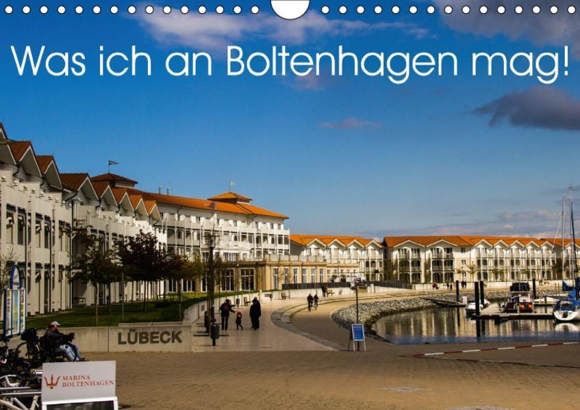 Was ich an Boltenhagen mag! (Wandkalender 2017 DIN A4 quer) - Coverbild