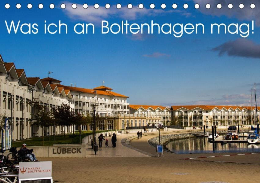 Was ich an Boltenhagen mag! (Tischkalender 2017 DIN A5 quer) - Coverbild