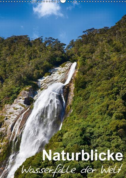 Naturblicke - Wasserfälle der Welt (Wandkalender 2017 DIN A2 hoch) - Coverbild