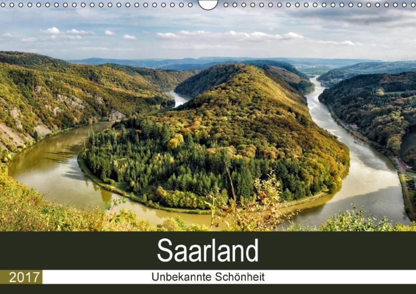 Saarland - unbekannte Schönheit (Wandkalender 2017 DIN A3 quer) - Coverbild