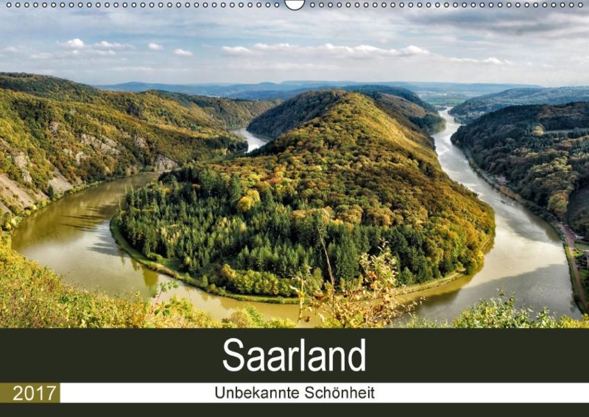 Saarland - unbekannte Schönheit (Wandkalender 2017 DIN A2 quer) - Coverbild