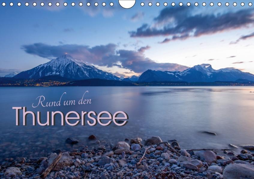 Rund um den ThunerseeCH-Version  (Wandkalender 2017 DIN A4 quer) - Coverbild